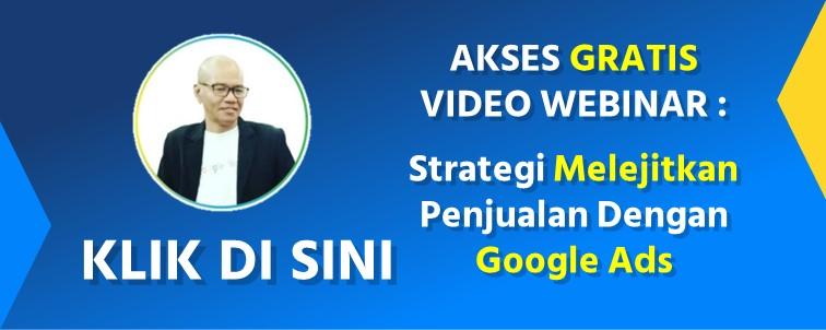 Video Webinar Strategi Melejitkan Penjualan Dengan Google Ads